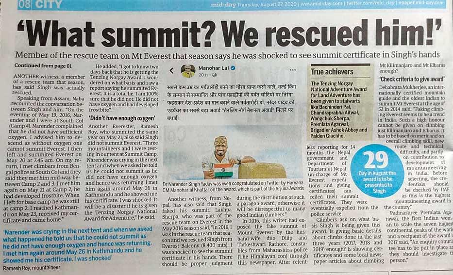En un artículo del periódico de India Mid-Day varios montañistas desmienten la cumbre de Narender.